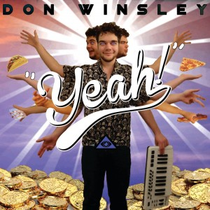 don winsley yeah video premiere
