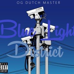 OGDUTCHMASTER - Blue Light District