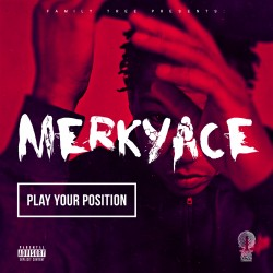 Merky ACE - Play Your Position artwork