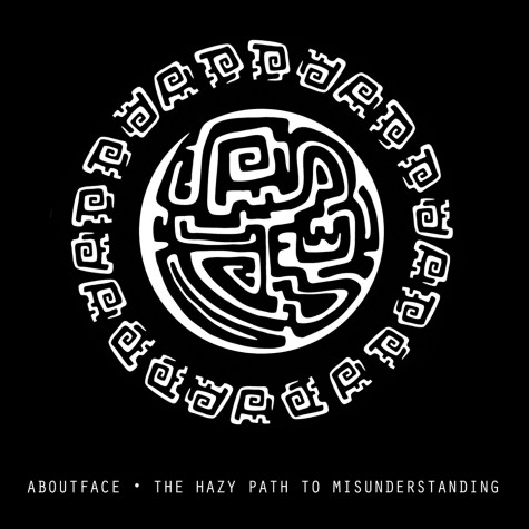 Aboutface - The Hazy Path To Misunderstanding