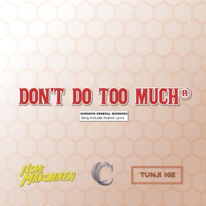 don't do too much